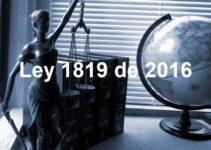 Resumen de la ley 1819 de 2016