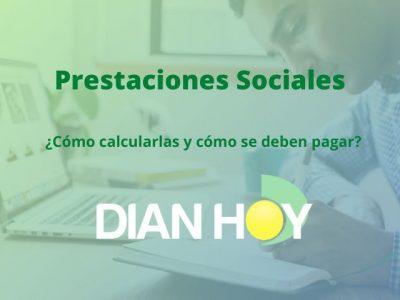¿Qué son las prestaciones sociales y cómo se calculan?