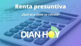 Renta presuntiva: Cómo calcularla