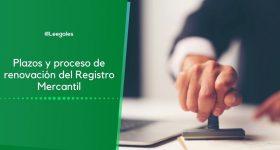 Registro Mercantil (RM): Renovación y consulta