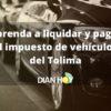 Cómo liquidar el impuesto de vehículos del Tolima