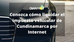 Liquidación del Impuesto de vehículos en Cundinamarca
