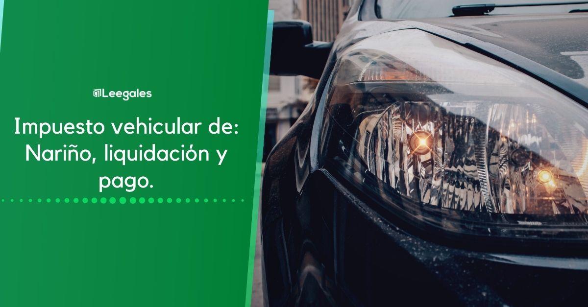 impuesto de vehículos de Nariño