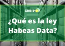 ¿En qué consiste la ley Habeas Data?