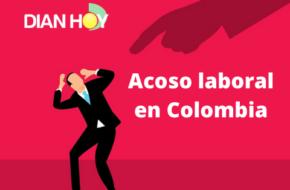 El acoso laboral o mobbing en Colombia