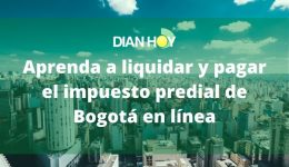 Cómo descargar el impuesto predial de Bogotá