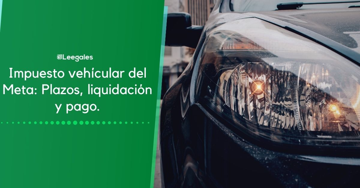 liquidar impuesto vehicular en meta