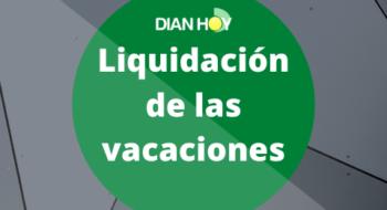 liquidación de las vacaciones