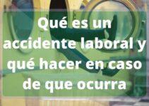 Qué es un accidente de trabajo en Colombia