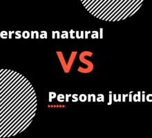 Persona jurídica y persona natural