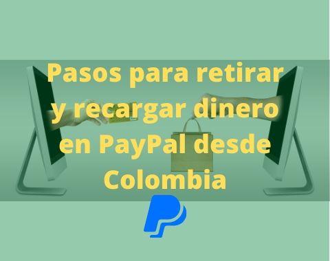 retirar dinero de paypal desde colombia