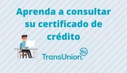 TransUnion (CIFIN): Consulta de reportes de crédito