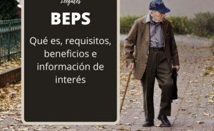 ¿Qué son los BEPS y quiénes pueden hacer parte?