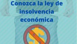 ¿Cómo funciona la ley de insolvencia económica?