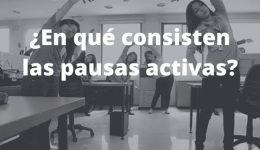 Pausas activas y la salud en el trabajo