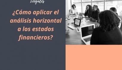 Qué es el Análisis Horizontal y cómo se hace