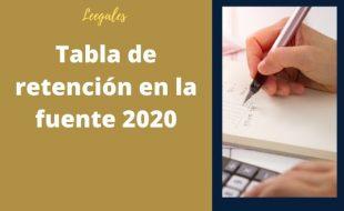 Tabla de retención en la fuente del año 2020
