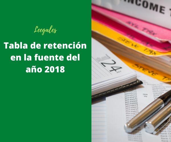 tabla de retención en la fuente del año 2018