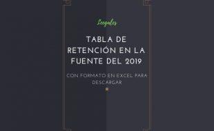 Tabla de retención en la fuente del año 2019