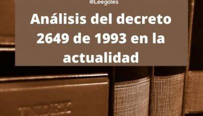 El decreto 2649 de 1993 en la actualidad