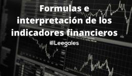 Los principales indicadores financieros y como interpretarlos