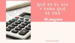 ¿Qué es el AIU en contabilidad e impuestos?