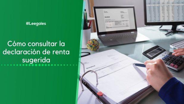 Cómo consultar la declaración de renta sugerida