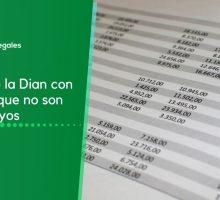 Reporte de la Dian con ingresos que no son suyos