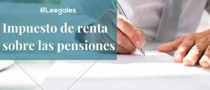 Pensiones en la declaración de renta (con ejemplo)