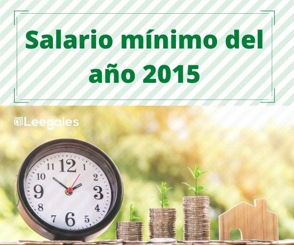 salario minimo del año 2015