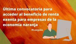 Última convocatoria para que las empresas de la economía naranja apliquen a la renta exenta