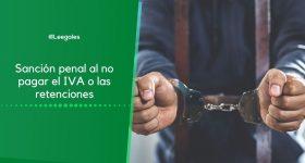 Sanción penal al no pagar el IVA o las retenciones