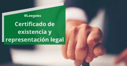 ¿Qué es el certificado de existencia y representación legal?