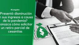 Retiro de las cesantías por disminución de ingresos