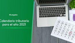 Calendario tributario 2021 Completo