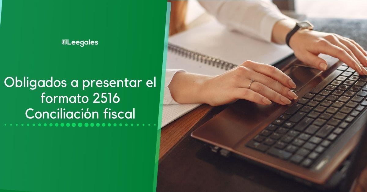 Impuestos diferidos y el formato de conciliación fiscal 1