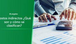 ¿Qué son los costos indirectos?