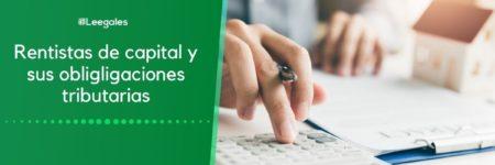 Rentistas de capital: Impuestos y seguridad social