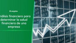 ¿Qué es el análisis financiero y cómo se debe hacer?