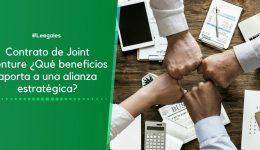 ¿Qué es Joint Venture y cómo aplica en Colombia?