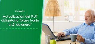 ¡Importante! Pensionados declarantes de renta deben actualizar el RUT máximo el 31 de enero