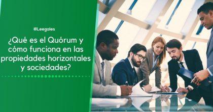 ¿Qué es Quórum y cuál es su normatividad?