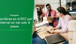 Pasos para inscribirse en el Régimen Simple de Tributación (RST)