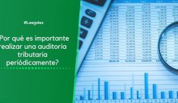 La auditoría tributaria y su importancia