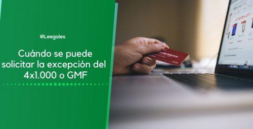 Personas exentas del GMF o 4×1.000