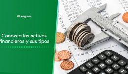 Los activos financieros y sus tipos