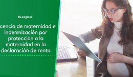 La licencia de maternidad dentro de la declaración de renta