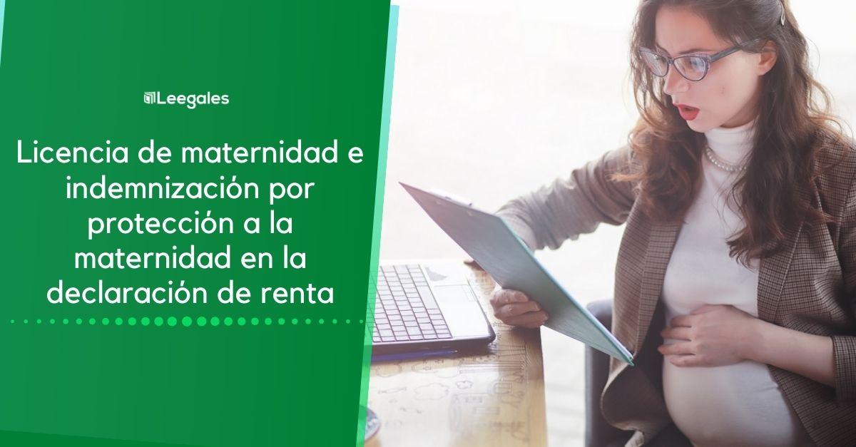 licencia de maternidad en la declaración de renta
