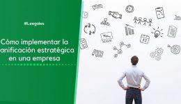 Qué es la planeación estratégica y cómo ayuda a las empresas