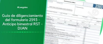 Anticipo bimestral del Régimen Simple – Formulario 2593
